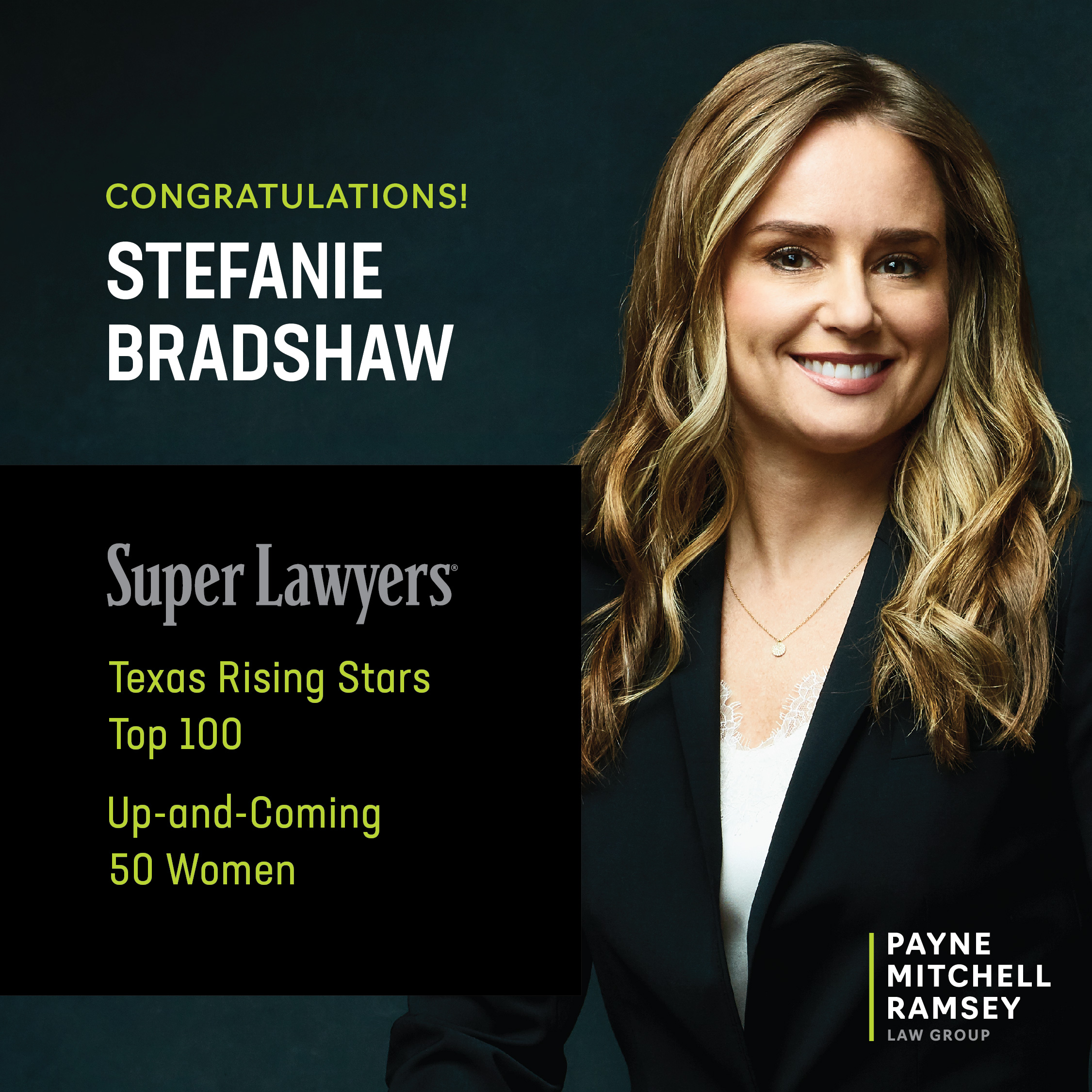 Stephanie Bradshaw Named Super Lawyers Texas Rising Star for 6th Consecutive Year